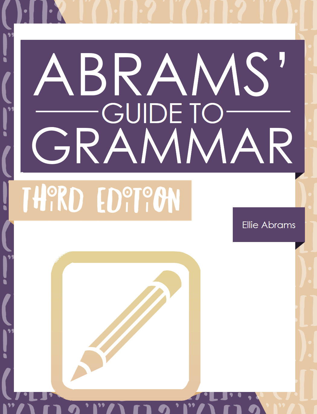 Abrams' Guide to Grammar: Third Edition