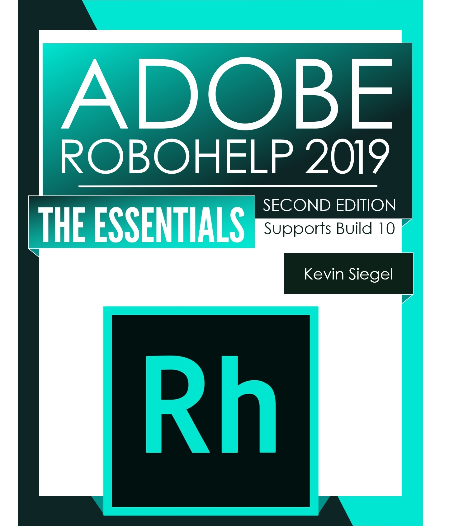 RoboHelp 2019 The Essentials 2nd Edition Cover
